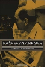 Ernesto R. Acevedo-Munoz. Bunuel and Mexico: The Crisis of National Cinema
