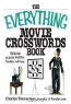 charles Timmerman. The Everything Movie Crosswords Book: 150 A-list Puzzles That Film Fanatics Will Love (The Everything)