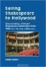 Emma French. Selling Shakespeare to Hollywood: The Marketing of Filmed Shakespeare Adaptations from 1989 into the New Millennium